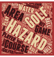 Know Your Course Hazardous Areas text background vector image vector image