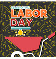 celebrating labor day cart equipment background ve vector image