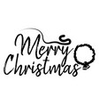 merry christmas card and calligraphy happy new vector image vector image
