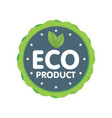 modern green badge eco product label sticker vector image