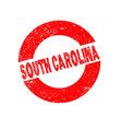 rubber ink stamp south carolina vector image