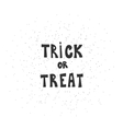 Trick or treat calligraphic inscription on a white vector image vector image