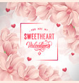 you are my sweetheart valentines lettering vector image vector image