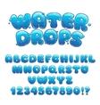 Cartoon water drops font vector image
