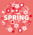 word spring surrounded leaf and flowers vector image vector image