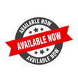 available now sign now black-red round vector image vector image