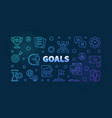 goals colorful linear vector image vector image