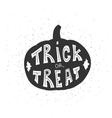 Halloween card with pumpkin and handwritten Trick vector image vector image