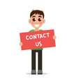 boy holding poster with word contact us vector image vector image