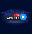 Free webinar play online button in blue dark vector image