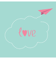 Origami paper plane Dash cloud in the sky Love car vector image