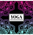 yoga and zen background design with mandala vector image vector image