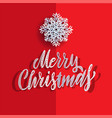 paper cut snowflake and merry christmas greeting vector image vector image