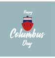 columbus day the trend calligraphy vector image