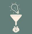 convert the idea into money concept profit vector image