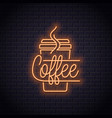 coffee cup neon logo take away coffee to go vector image vector image