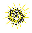 hand drawn lettering - i love warm hags vector image