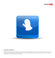 gloves icon - 3d blue button vector image
