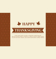 happy thanksgiving day style background vector image
