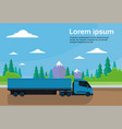 semi truck trailer driving road in countryside vector image vector image