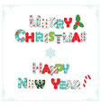 merry christmas and happy new year letters vector image vector image