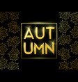 autumn sale banner with golden frame vector image vector image