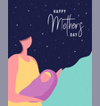 happy mothers day card woman with baby vector image vector image
