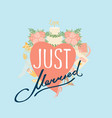 just married wedding heart decorative lettering vector image