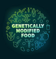 genetically modified food colored line vector image vector image
