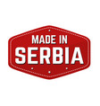 made in serbia label or sticker vector image vector image