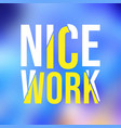 nice work life quote with modern background vector image vector image