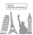 world landmar symbol travel around the world vector image vector image