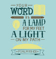 biblical lettering your word is a lamp for my feet vector image vector image