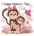 greeting card two monkeys a mother and a baby vector image