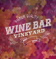 Premium Wine bar vintage label background vector image