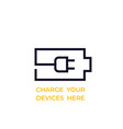 battery and electric plug charge your devices here vector image