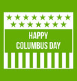 happy columbus day icon green vector image vector image