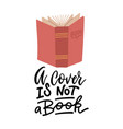 a cover is not a book - hand lettering vector image