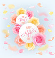 happy mother s day card with roses vector image vector image