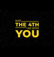 may 4th be with you starry sky poster star vector image
