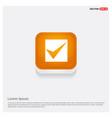 tick icon orange abstract web button vector image