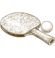 engraving of ping pong table tennis racket vector image