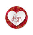 love you - valentines design greeting card vector image