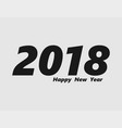 2018 - icon happy new year vector image