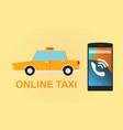 order online taxi via smartphone vector image vector image