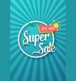 super sale poster sale flyer template vector image vector image