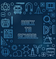 back to school blue concept linear frame vector image vector image
