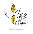 hell autumn bird lettering vector image vector image