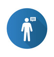 man with speech bubble flat design long shadow vector image