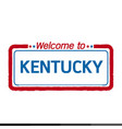 welcome to kentucky of us state design vector image